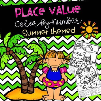 Place Value Color-By-Number Summer Themed