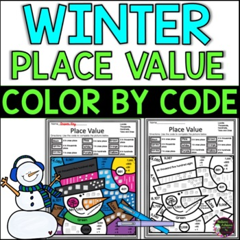 Place Value Color by Code Differentiated: Winter