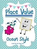 Place Value Common Core Ocean Style
