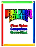 Place Value, Comparing Numbers, Rounding Numbers - Activities