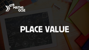Place Value - Complete Lesson