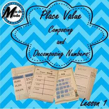 Place Value - Composing and Decomposing Numbers