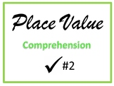 Place Value Comprehension Check #2