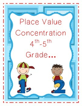 Place Value Concentration (Matching Game)-4th and 5th Grade