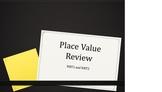 Place Value Concepts Review