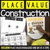Place Value Construction Unit