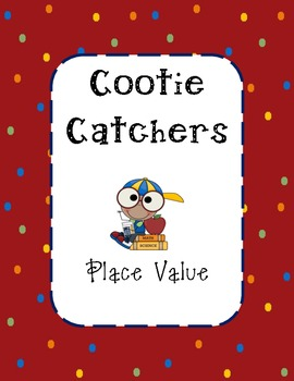Place Value Cootie Catchers FREEBIE