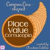 Place Value Thanksgiving Cornucopia Activity