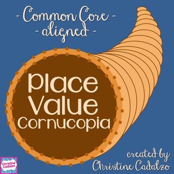 Place Value Thanksgiving Cornucopia Activity