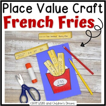 Place Value Craft: French Fries