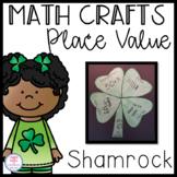 Place Value Craft: Shamrock