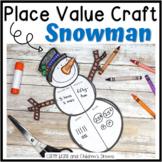 Place Value Craft: Snowman