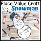 Snowman Craft   Place Value Activity   Winter Math