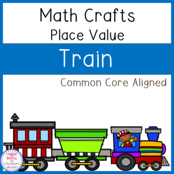 Place Value Craft: Train