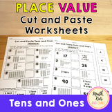Place Value Cut and Paste Worksheets - Tens and Ones