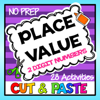 Place Value Cut and Paste for 2 Digit Numbers: 28 Place Va