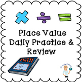 Place Value Daily Practice and Review