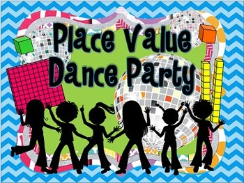 Place Value Dance Party 2.NBT.3