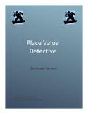 Place Value Detective Decimals Version