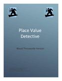 Place Value Detective Mixed Thousands version