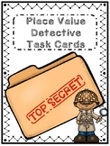 Place Value Detective Task Cards