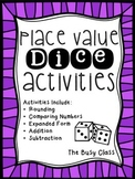 Place Value Dice Activities