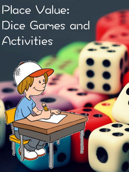 Place Value Dice Activities and Games