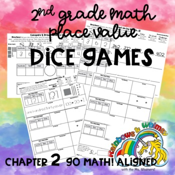 Place Value Dice Games - 2nd Grade Ch. 2 Go Math! Aligned