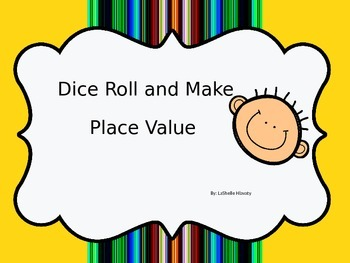 Place Value Dice Roll Game