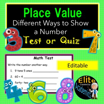Place Value- Different Ways to Show a Number Test