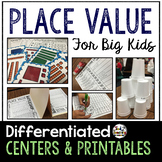 Place Value: Differentiated Centers & Activities