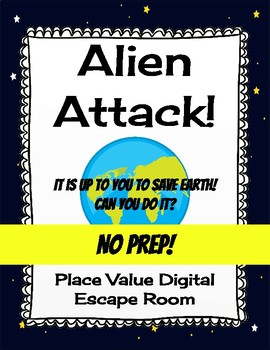 Place Value Digital Escape Room - Alien Attack - No Prep
