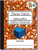 Place Value Digital Interactive Notebook for Google Drive