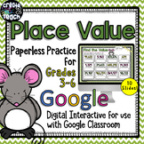 Place Value Digital Interactive for Google Drive and Googl