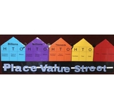 Place Value Display- Place Value Street