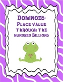 Place Value Dominoes: place value through the hundred billions