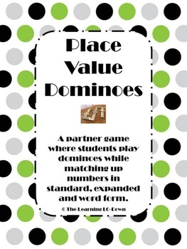 Place Value Dominones: Expanded Form, Word Form and Standard Form
