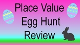Place Value Easter Egg Hunt Review