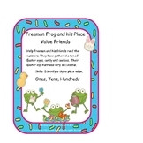 Place Value: Easter  Freeman Frog and Friends