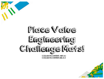 Place Value Engineering Challenge Mats