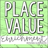 Place Value Enrichment: Whole Number Place Value Logic Puzzles