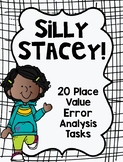 Place Value Error Analysis Math Tasks with Silly Stacey!