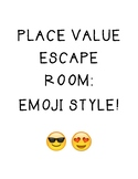 Place Value Escape Room Emoji Style