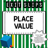 Place Value & Rounding Exit Tickets