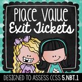 Common Core Exit Tickets: Place Value {5.NBT.1}