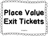 Place Value Exit Tickets - TEKS Aligned