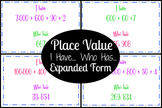 Place Value - I Have... Who Has... (Expanded Form)