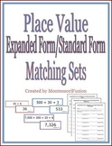 Place Value: Expanded Form & Standard Form Matching Sets + Recording Sheets