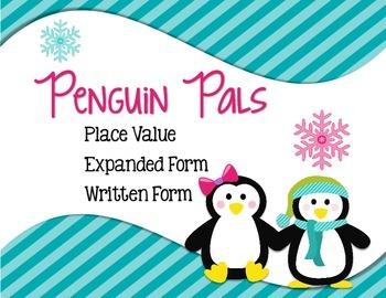Place Value Expanded Form Written Form Penguin Pals