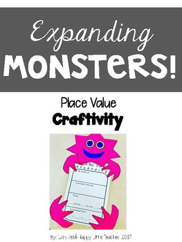 Place Value Expanding Monsters